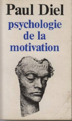 Psychologie de la motivation par Paul Diel