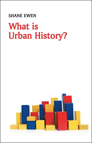 What is Urban History? (What is History?) por Shane Ewen