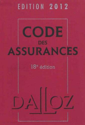 Code des assurances 2012 - 18e éd.: Codes Dalloz Professionnels par Pascale Guiomard
