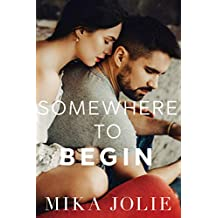Somewhere to Begin: A Military/Navy SEAL/Runaway Bride Romance