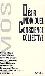 Désir individuel, conscience collective