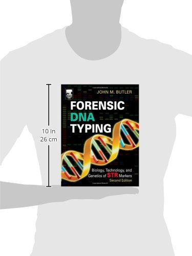 Forensic DNA Typing: Biology and Technology Behind STR Markers: Biology, Technology, and Genetics of STR Markers