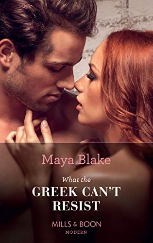 What the Greek Can't Resist (Mills & Boon Modern) (The Untameable