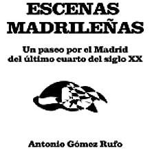ESCENAS MADRILEÑAS