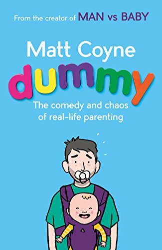 dummy-the-comedy-and-chaos-of-real-life-parenting