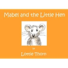 Mabel and the Little Hen
