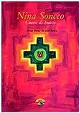 Nina Soncco. Cuore di fuoco