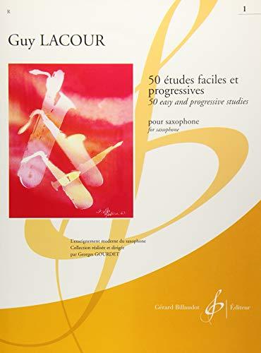 50 Etudes Faciles et Progressives Volume 1 - Saxophone