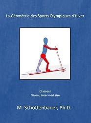 La Géométrie des Sports Olympiques d'Hiver: Classeur