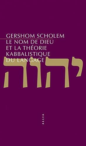 Le nom de Dieu et la théorie kabbalistique du langage par Gershom Scholem