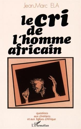 Le cri de l'homme africain