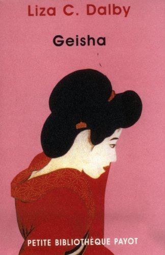 Geisha par Liza C. Dalby