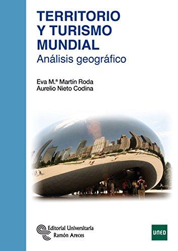 Territorio y Turismo Mundial: Análisis geográfico (Manuales)