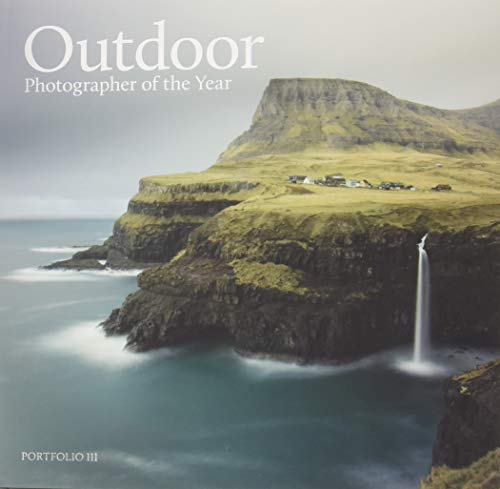 Outdoor Photographer of the Year: Portfolio III por Outdoor Photography Magazine