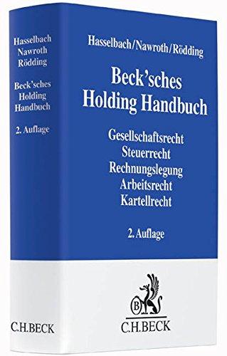 Beck'sches Holding Handbuch: Rechtspraxis der verbundenen Unternehmen