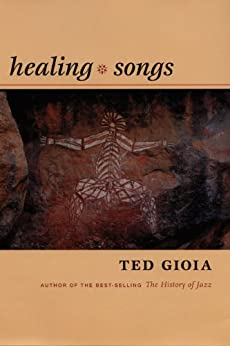 Healing Songs par [Gioia, Ted]