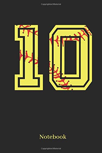 10 Notebook: Softball Player Jersey Number 10 Sports Blank Notebook Journal Diary For Quotes And Notes - 110 Lined Pages por Sporty Girl