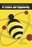 The Busy Librarian's Guide to Information Literacy in Science and Engineering