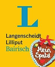 Langenscheidt Lilliput Bairisch - im Mini-Format: Bairisch-Deutsch/Deutsch-Bairisch (Langenscheidt Dialekt-Lilliputs)