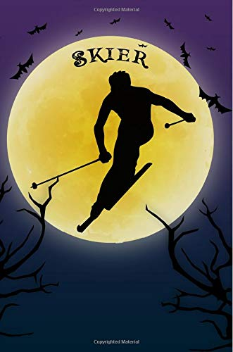Downhill Skiing Notebook Training Log: Cool Spooky Halloween Theme Blank Lined Student Exercise Composition Book/Diary/Journal For Skiers, Coaches, Alpine, 6x9, 130 Pages (Halloween Edition) por Clementine Arches Books