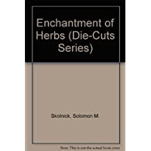 The Enchantment of Herbs: An Entertainment