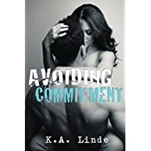 Avoiding Commitment (Avoiding Series) by K. A. Linde (2012-07-31)