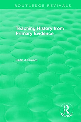 Teaching History from Primary Evidence (1993) (Routledge Revivals)