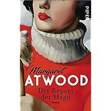 Der Report der Magd: Roman (German Edition)