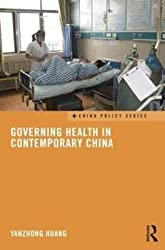 [(Governing Health in Contemporary China)] [By (author) Yanzhong Huang] published on (October, 2014)