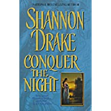 Conquer the Night by Shannon Drake (2000-08-01)