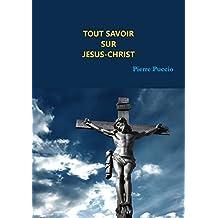 Tout savoir sur Jésus-Christ: Origine Christique