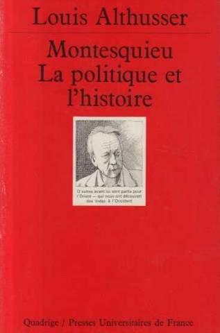 Montesquieu, la politique et l'histoire