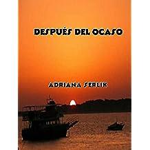 Después del ocaso (Colección La lectora impaciente nº 1)