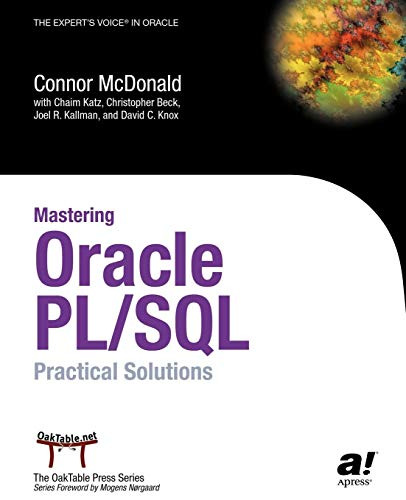 Mastering Oracle Pl/Sql: Practical Solutions: Practical Solutions (Oaktable Series) - Software-beck Systeme