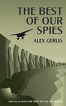 The Best of Our Spies (English Edition)