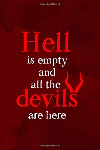 Hell Is Empty And All The Devils Are Here: Notebook Journal Composition Blank Lined Diary Notepad 120 Pages Paperback Red Texture Hell