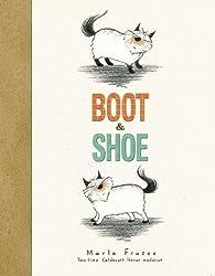 Boot & Shoe by Marla Frazee (2012-10-25)
