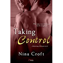Taking Control (Babysitting A Billionaire Book 3)