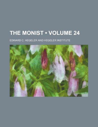 The Monist (Volume 24)