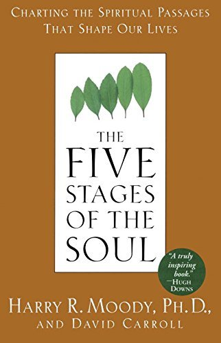 The Five Stages of the Soul: Charting the Spiritual Passages That Shape Our Lives by Harry R. Moody (1998-07-13)
