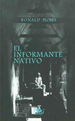 El informante nativo/ The Native Informant