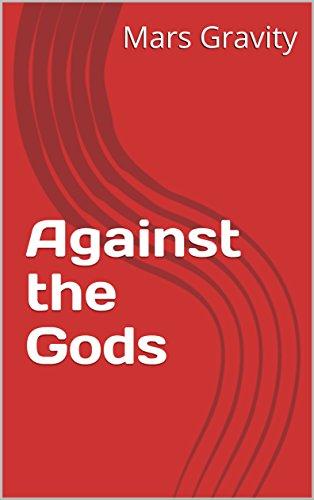Against the Gods por Mars Gravity