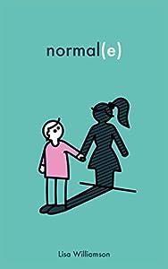 vignette de 'Normal(e) (Lisa Williamson)'