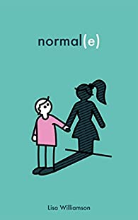 Normal(e) par Lisa Williamson