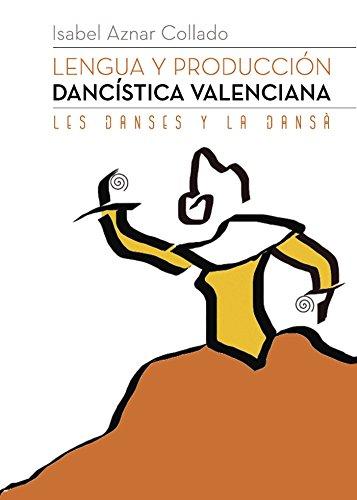 Lengua y producción dancística valenciana