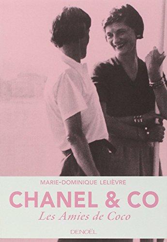 Chanel & Co: Les Amies de Coco