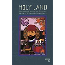 The Holy Land: Contemporary Visions and Scriptures
