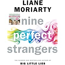 Nine Perfect Strangers: From the bestselling author of Big Little Lies (English Edition)