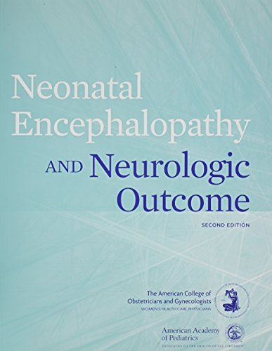 Neonatal Encephalopathy and Neurologic Outcome by Not Available (2014-04-15)