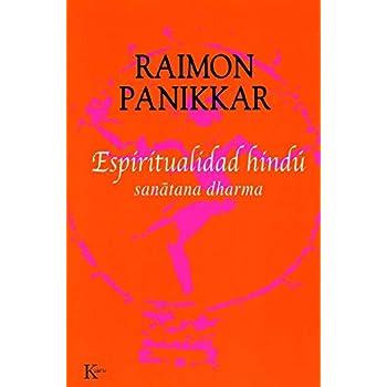 Espiritualidad Hindu / Hindu Spirituality: Sanatana Dharma
